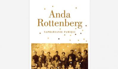 Anda Rottenberg, ''Proszę bardzo''. Autobiografia osobista