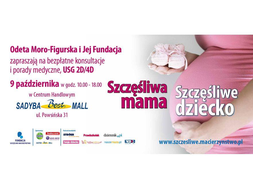 SZCZĘŚLIWA MAMA = SZCZĘŚLIWE DZIECKO: plakat akcji
