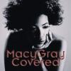 "Macy Gray ""Covered"""