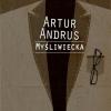 "20. Artur Andrus – ""Myśliwiecka"""