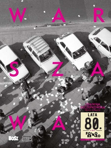 "okładka albumu ""Warszawa lata 80"""
